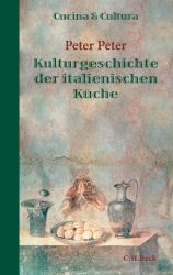 Cucina & Cultura - Kulturgeschichte der italienischen Küche (Cover © C.H.Beck-Verlag)