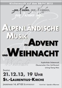 Ökumenischer Chor Schifferstadt: Alpenländische Musik zu Advent und Weihnacht in der St. Laurentius-Kirche am 21.12. 2013